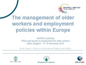 The management of older workers and employment policies