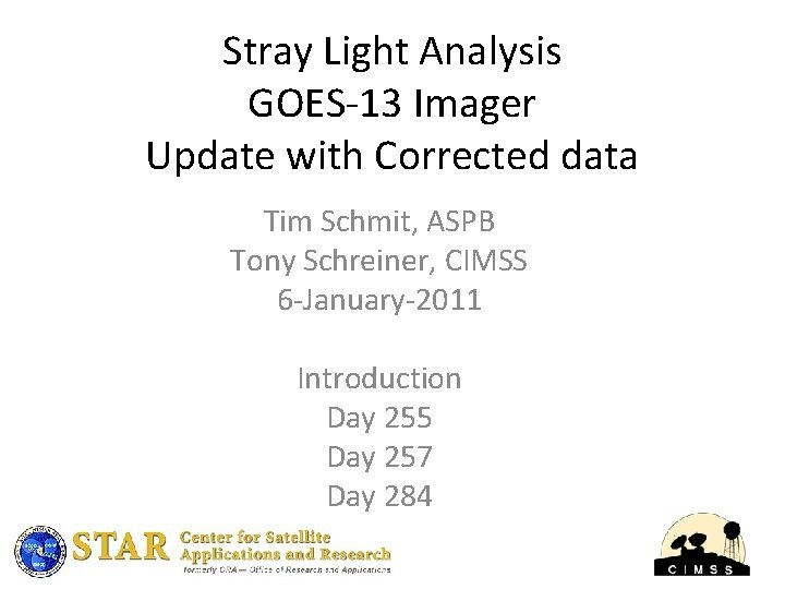 Stray Light Analysis GOES13 Imager Update with Corrected