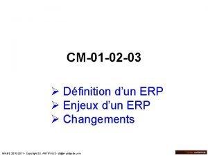 CM01 02 03 Dfinition dun ERP Enjeux dun