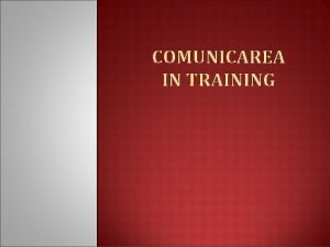 COMUNICAREA IN TRAINING MARTIN LUTHER KING t n