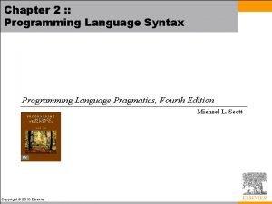 Chapter 2 Programming Language Syntax Programming Language Pragmatics