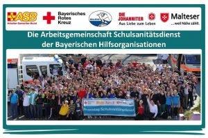 Die Arbeitsgemeinschaft Schulsanittsdienst der Bayerischen Hilfsorganisationen Die Arbeitsgemeinschaft