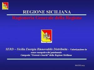 REGIONE SICILIANA Ragioneria Generale della Regione SERD Sicilia