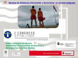 Servicio de Asistencia Salvamento y Socorrismo un servicio