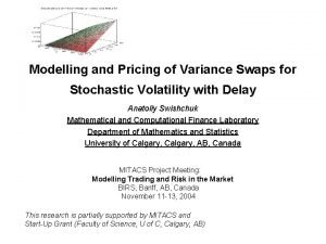 Modelling and Pricing of Variance Swaps for Stochastic