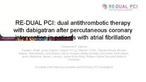 REDUAL PCI dual antithrombotic therapy with dabigatran after
