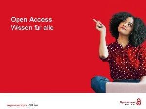 Open Access Wissen fr alle Open Access Wissen