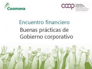 Encuentro financiero Buenas prcticas de Gobierno corporativo Gobierno