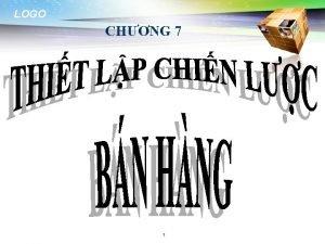 LOGO CHNG 7 1 LOGO NI DUNG CHNH