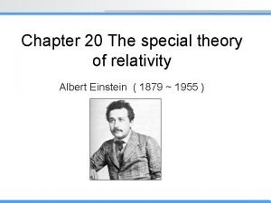 Chapter 20 The special theory of relativity Albert