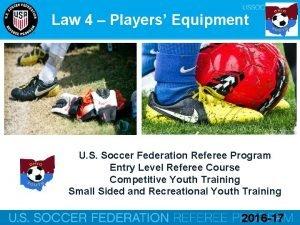 Law 4 Players Equipment U S Soccer Federation