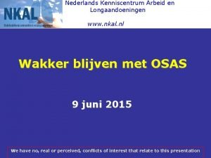 Nederlands Kenniscentrum Arbeid en Longaandoeningen www nkal nl