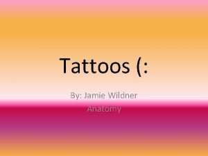 Tattoos By Jamie Wildner Anatomy Table of Contents