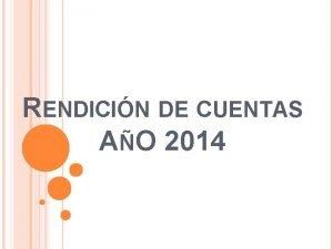RENDICIN DE CUENTAS AO 2014 RENDICION DE CUENTAS