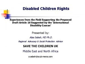 Disabled Children Rights Experiences from the Field Supporting