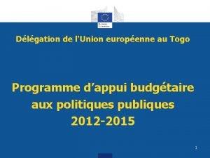 Dlgation de lUnion europenne au Togo Programme dappui