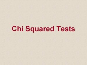 Chi Squared Tests Introduction Two statistical techniques are