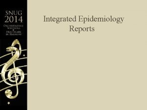 Integrated Epidemiology Reports Epidemiology Reports Integrated With Lab