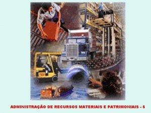 ADMINISTRAO DE RECURSOS MATERIAIS E PATRIMONIAIS 5 ESCALA