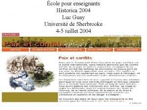 cole pour enseignants Historica 2004 Luc Guay Universit