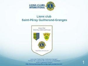Lions club SaintPray GuilherandGranges Lions club SaintPray GuilherandGranges