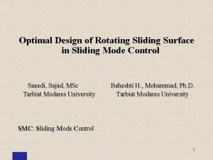 Optimal Design of Rotating Sliding Surface in Sliding