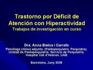 Trastorno por Dficit de Atencin con Hiperactividad Trabajos