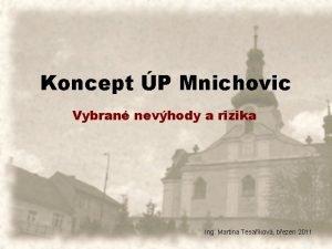 Koncept P Mnichovic Vybran nevhody a rizika Ing