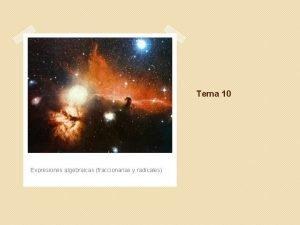 Tema 10 Expresiones algebraicas fraccionarias y radicales 1
