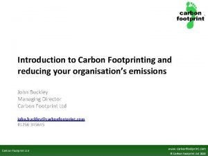 Introduction to Carbon Footprinting and reducing your organisations