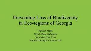 Preventing Loss of Biodiversity in Ecoregions of Georgia