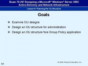 Exam 70 297 Designing a Microsoft Windows Server