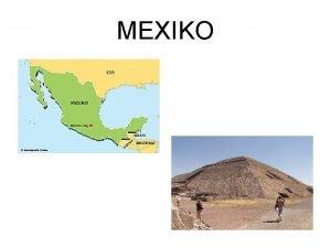 MEXIKO Zkladn daje Rozloha 1 958 200 km