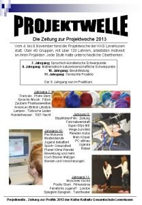 Die Zeitung zur Projektwoche 2013 Vom 4 bis