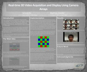Realtime 3 D Video Acquisition and Display Using