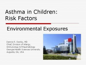 Asthma in Children Risk Factors Environmental Exposures Dennis