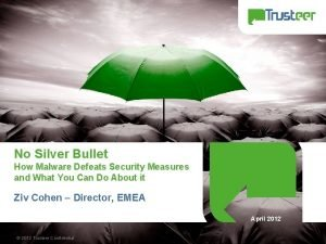 No Silver Bullet How Malware Defeats Security Measures