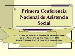 Primera Conferencia Nacional de Asistencia Social 1933 Primera
