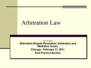 Arbitration Law Mark Rouleau Alternative Dispute Resolution Arbitration