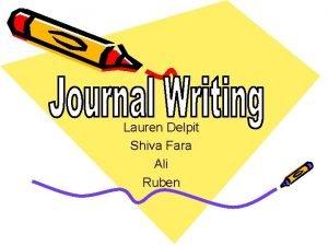 Lauren Delpit Shiva Fara Ali Ruben Journal Writing
