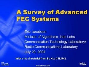 A Survey of Advanced FEC Systems Eric Jacobsen