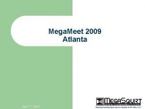 Mega Meet 2009 Atlanta April 17 2003 Mega