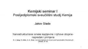Kemijski seminar I Poslijediplomski sveuilini studij Kemija Jakov