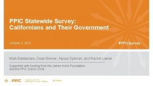 PPIC Statewide Survey Californians and Their Government October