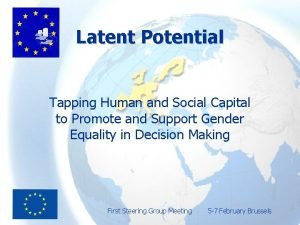 Latent Potential Tapping Human and Social Capital to