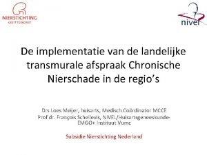 De implementatie van de landelijke transmurale afspraak Chronische