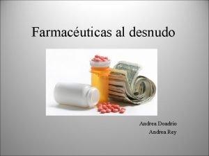 Farmacuticas al desnudo Andrea Doadrio Andrea Rey ndice