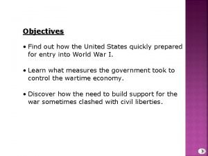 Objectives Find out how the United States quickly