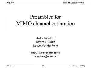 July 2004 doc IEEE 802 11 04794 r
