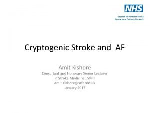 Greater Manchester Stroke Operational Delivery Network Cryptogenic Stroke